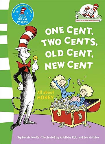9780007433049: One Cent, Two Cents: All About Money (The Cat in the Hat's Learning Library)
