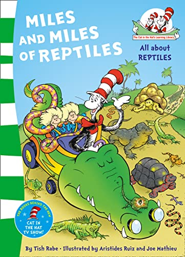 9780007433063: Miles and Miles of Reptiles. Based on the Characters Created by Dr Seuss (The Cat in the Hat's Learning Library)