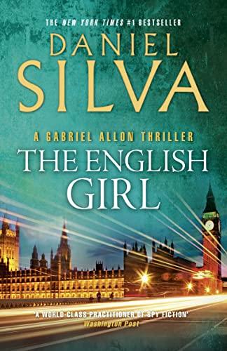 9780007433407: The English Girl (Gabriel Allon 13)
