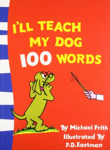 9780007433865: I'll Teach my Dog 100 Words (Beginner Books)
