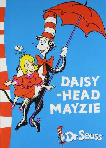 Daisy Head Mayzie: Dr. Seuss Dr. Seuss