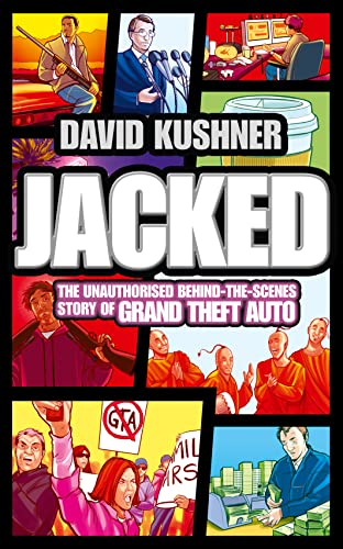 9780007434855: Jacked: The Unauthorised Behind the Scenes Story of Grand Theft Auto