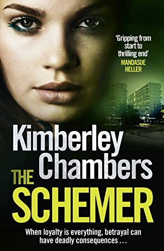 9780007435012: The Schemer. Kimberley Chambers