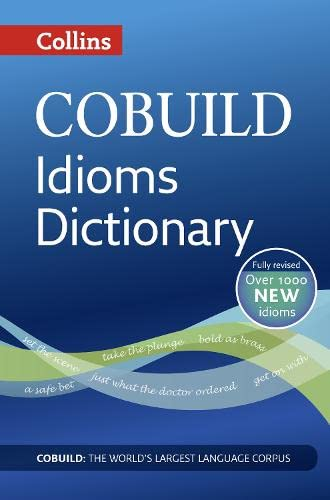 9780007435494: Idioms Dictionary (Collins Cobuild)