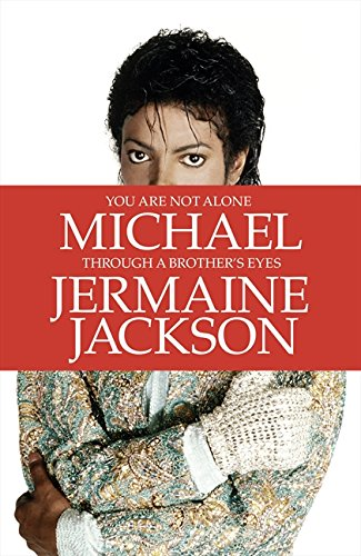 9780007435661: You Are Not Alone: Michael, Through a Brother's Eyes