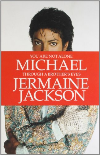 9780007435678: You Are Not Alone: Michael, Through a Brother's Eyes