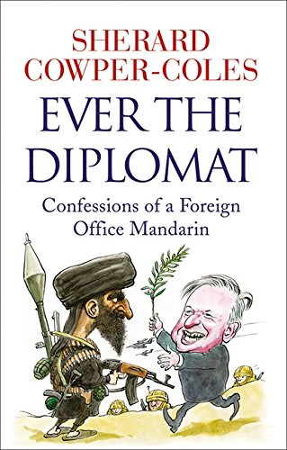 9780007436002: Ever the Diplomat