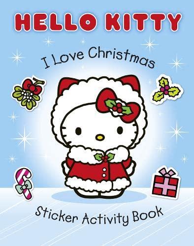 9780007436217: I Love Christmas Sticker Activity Book (Hello Kitty)