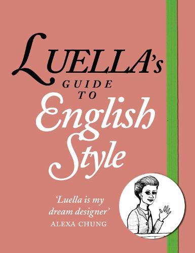9780007436415: Luella's Guide to English Style