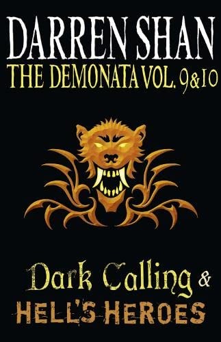 9780007436514: Volumes 9 and 10 - Dark Calling/Hell's Heroes (The Demonata)