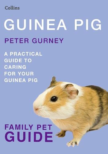9780007436651: Guinea Pig (Collins Family Pet Guide) (Collins Famliy Pet Guide)