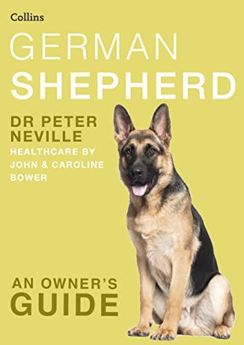 9780007436668: German Shepherd (Collins Dog Owner's Guide) (Collins Dog Owner's Guides)