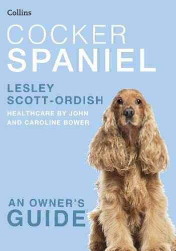 9780007436675: Cocker Spaniel (Collins Dog Owner's Guide) (Collins Dog Owner's Guides)