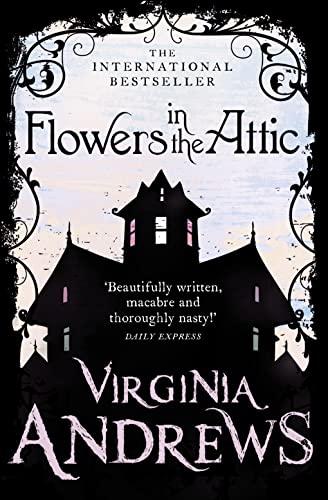 Flowers in the Attic (Dollanganger Family): V. C. Andrews