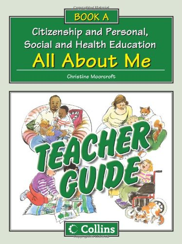 9780007436866: Collins Citizenship and PSHE - Teacher Guide A: All About Me
