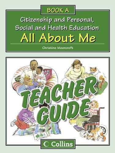 9780007436866: Teacher Guide A: All About Me (Collins Citizenship and PSHE)