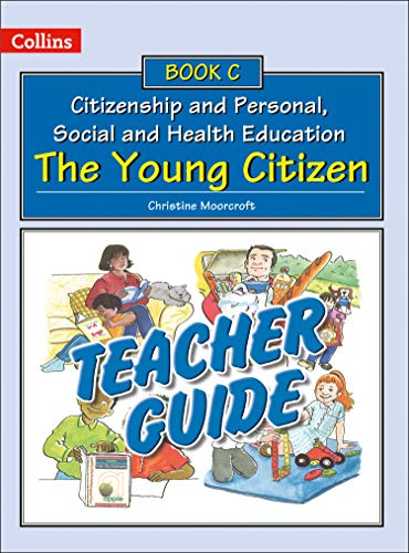 9780007436873: Teacher Guide C: The Young Citizen (Collins Citizenship and PSHE)