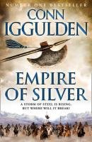 9780007437115: Empire of Silver (Conqueror)