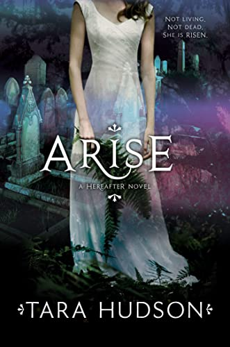 9780007437276: Arise (Hereafter, Book 2)