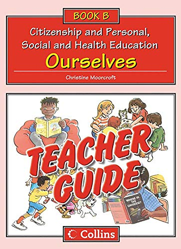 9780007437368: Collins Citizenship and PSHE - Teacher Guide B: Ourselves