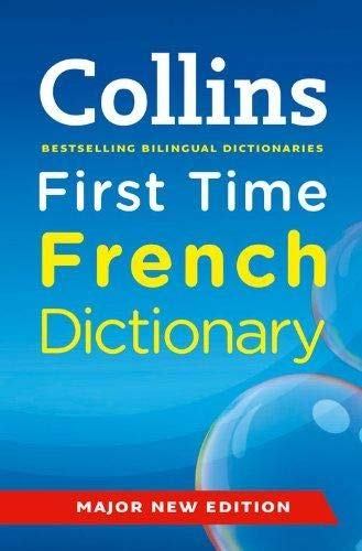 9780007437948: Collins First Time French Dictionary.