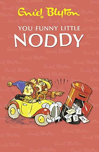9780007438112: You Funny Little Noddy