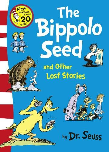 9780007438464: The Bippolo Seed and Other Lost Stories (Dr. Seuss)