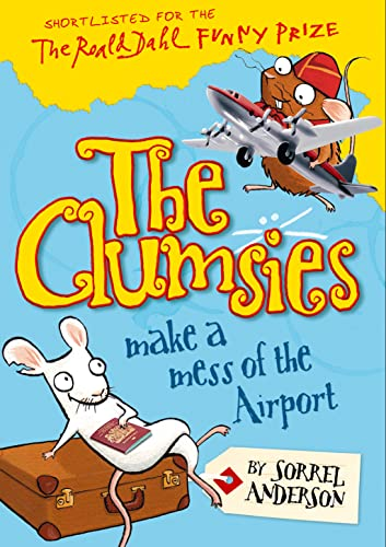 9780007438693: The Clumsies Make a Mess of the Airport (The Clumsies, Book 6)