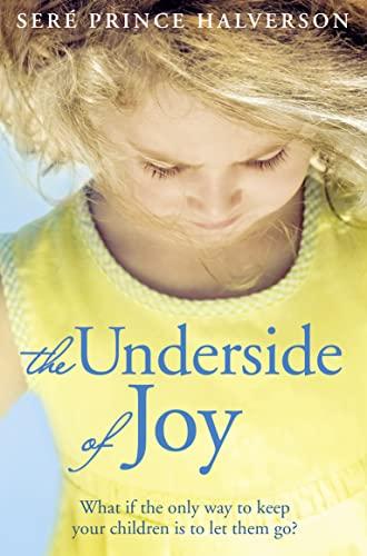 9780007438907: The Underside of Joy