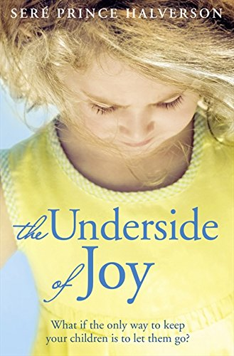 9780007438907: The Underside of Joy