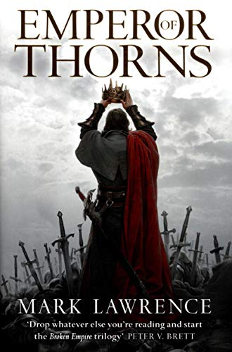 9780007439065: Emperor of Thorns (The Broken Empire, Book 3)