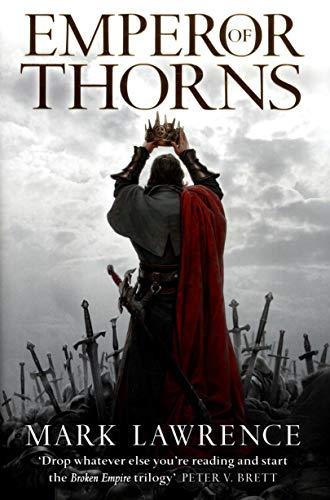 9780007439065: Emperor of Thorns (The Broken Empire)