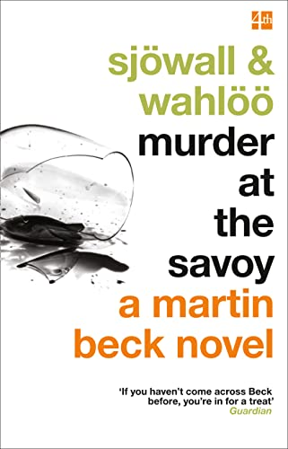 9780007439164: Murder at the Savoy. Maj Sjwall and Per Wahl (The Martin Beck series)