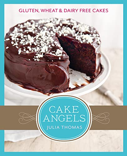 9780007439294: Cake Angels: Amazing gluten, wheat and dairy free cakes
