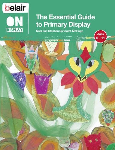 9780007439317: The Essential Guide to Primary Display (Belair On Display)