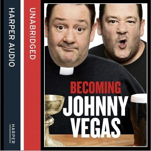 9780007440498: Becoming Johnny Vegas [Unabridged Edition]