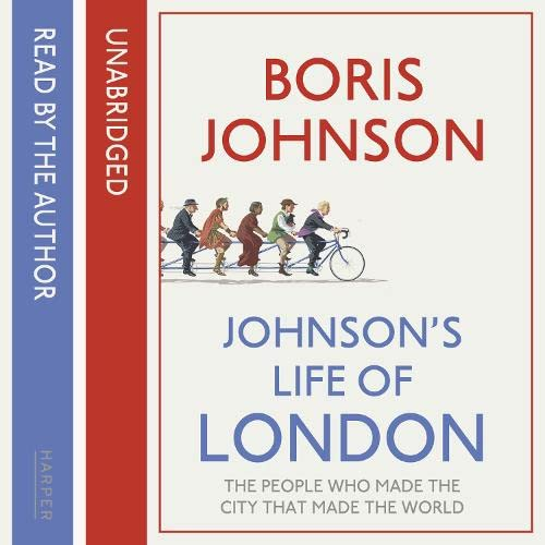 9780007440610: Johnson's Life of London: The People Who Made the City That Made the World