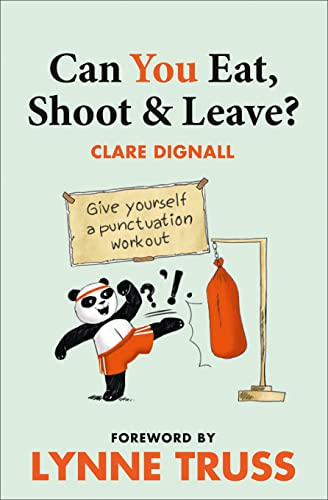 9780007440931: Collins Can You Eat, Shoot and Leave?. Clare Dignall, Lynne Truss