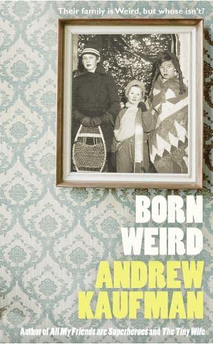 9780007441402: Born Weird