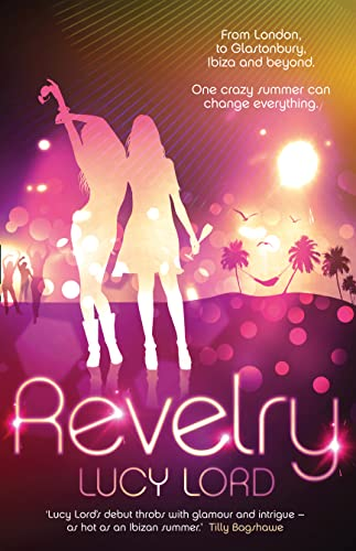9780007441723: Revelry. Lucy Lord