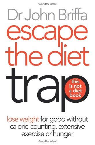 9780007442430: Escape the Diet Trap