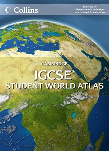 Cambridge IGCSE Student World Atlas (Igcse Geography): Collins UK
