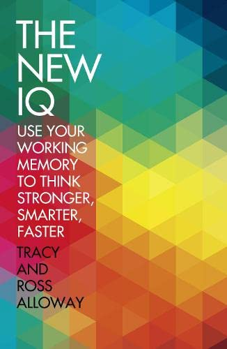 9780007443437: New IQ: Use Your Working Memory to Think Stronger, Smarter, Faster