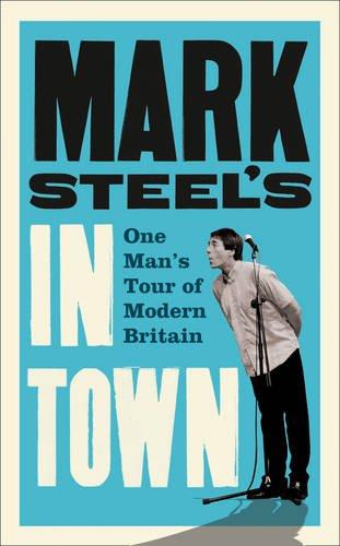 9780007443727: Mark Steel's In Town