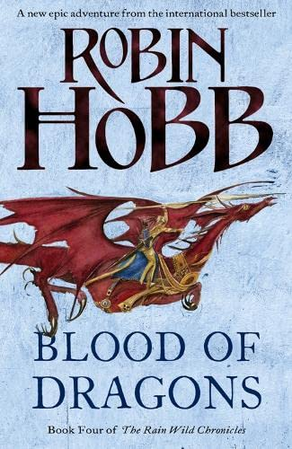 9780007444137: Blood of Dragons (The Rain Wild Chronicles, Book 4)