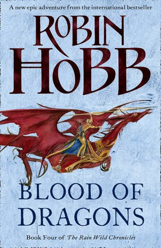 9780007444144: Blood of Dragons (The Rain Wild Chronicles)