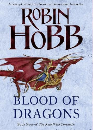 9780007444168: Blood of Dragons (The Rain Wild Chronicles)