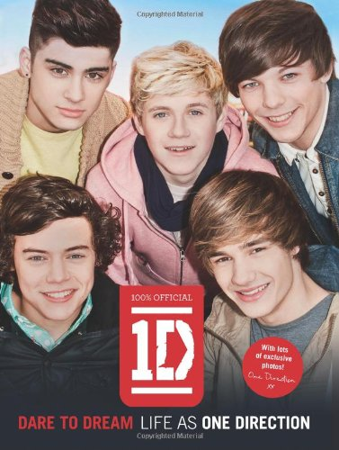 9780007444397: Dare to Dream: Life as One Direction (100% official)