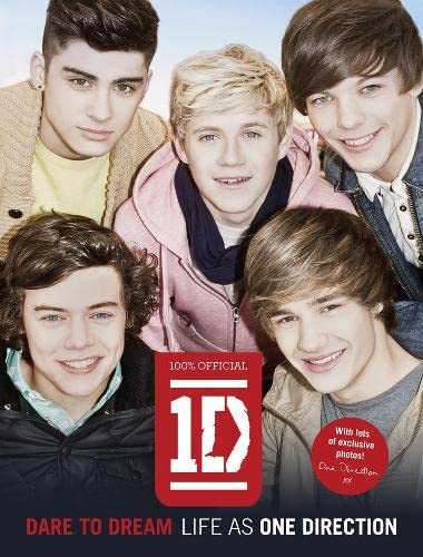 9780007444397: Dare to Dream: Life as One Direction