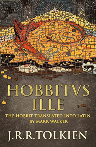 9780007445219: Hobbitus Ille: The Latin Hobbit
